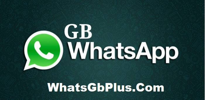 GB WhatsApp Apk 2021 Download Latest Version 22.1.0 [Official]
